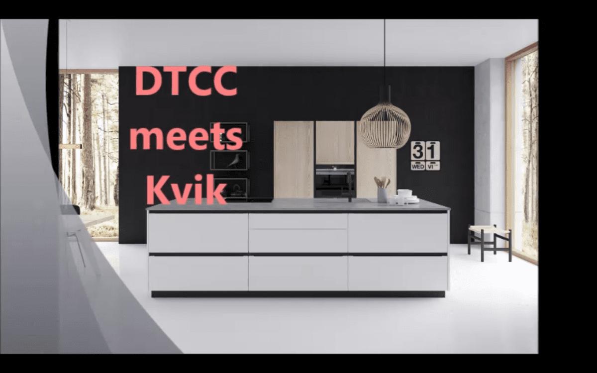 DTCC Meets Kvik