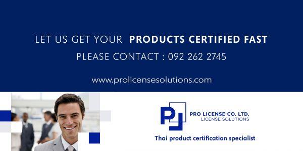 Pro License Co. Ltd. - Thai Import Product Certification Specialist
